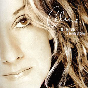Celine Dion - All the Way: A Decade of Song (CD Usagé)