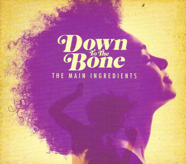 Down to the Bone - The Main Ingredients (CD Usagé)
