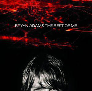 Bryan Adams - The Best Of Me (CD Usagé)