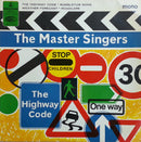 The Master Singers - The Highway Code (45-Tours Usagé)