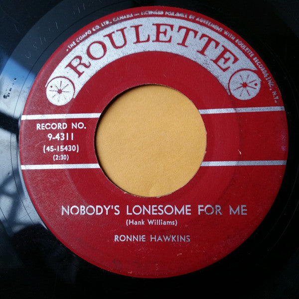 Ronnie Hawkins - Nobodys Lonesome For Me (45-Tours Usagé)