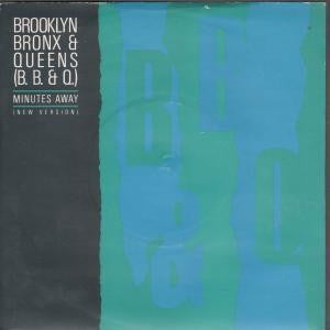 The Brooklyn Bronx And Queens Band - Minutes Away (new Version) (45-Tours Usagé)