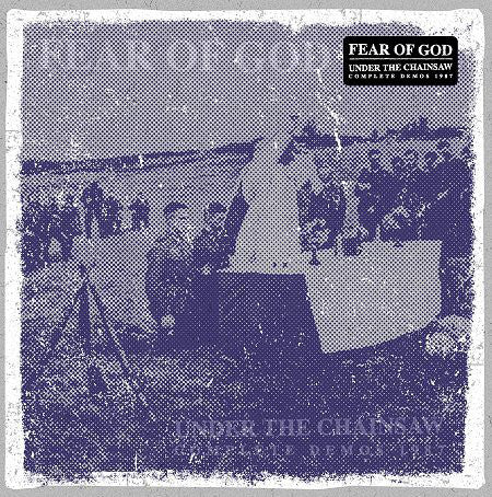 Fear Of God - Under The Chainsaw (Vinyle Neuf)