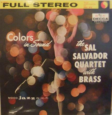 Sal Salvador - Colors in Sound: The Sal Salvador Quintet with Brass (Vinyle Usagé)
