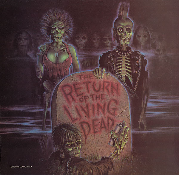 Soundtrack - The Return Of the Living Dead (Vinyle Neuf)
