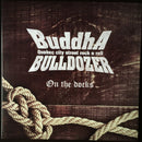 Buddha Bulldozer - On the Docks (Vinyle Neuf)
