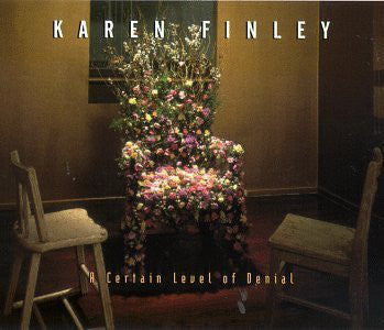 Karen Finley - A Certain Level Of Denial (CD Usagé)
