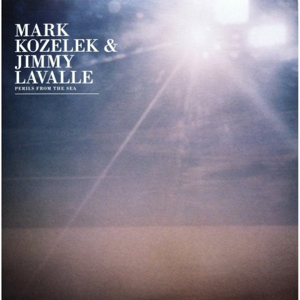 Mark Kozelek / Jimmy LaValle - Perils from the Sea (Vinyle Usagé)