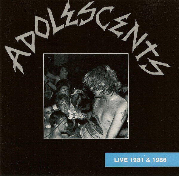 Adolescents - Live 1981 And 1986 (Vinyle Neuf)