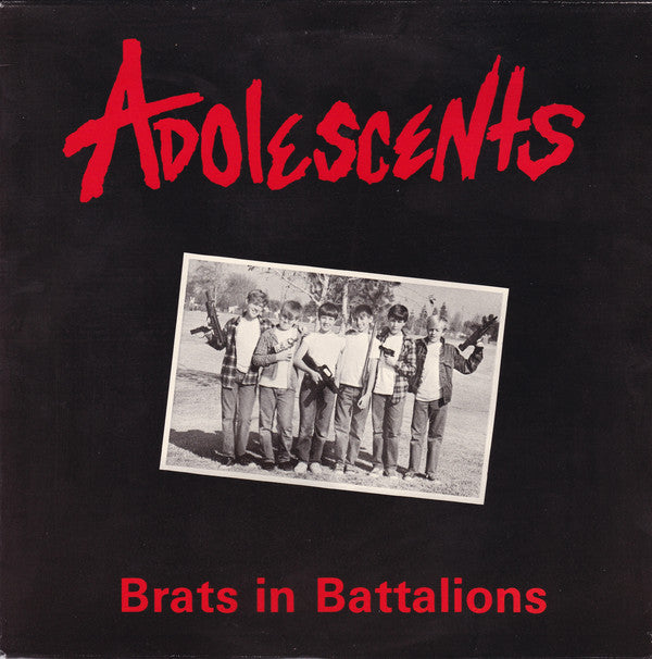 Adolescents - Brats In Battalions (Vinyle Neuf)