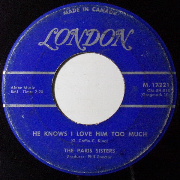 The Paris Sisters - He Knows I Love Him Too Much / A Lonely Girls Prayer (45-Tours Usagé)