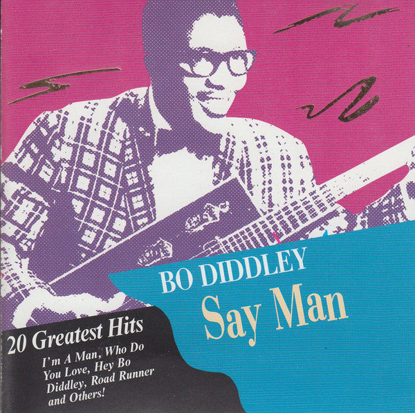 Bo Diddley - Say Man - 20 Greatest Hits (CD Usagé)