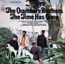 Chambers Brothers - The Time Has Come (Vinyle Neuf)