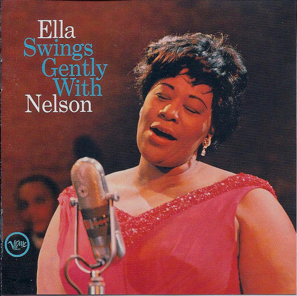 Ella Fitzgerald - Ella Swings Gently With Nelson (CD Usagé)