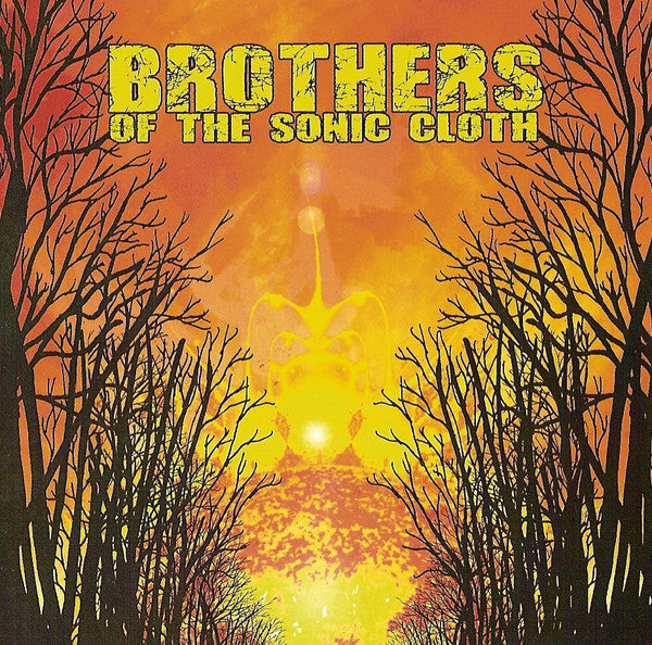 Brothers Of the Sonic Cloth - Brothers Of the Sonic Cloth (Vinyle Neuf)