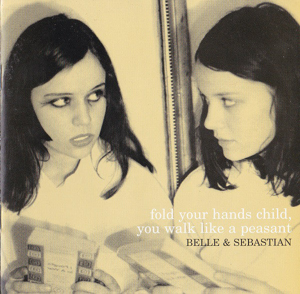 Belle and Sebastian - Fold Your Hands Child You Walk Like A Peasant (CD Usagé)