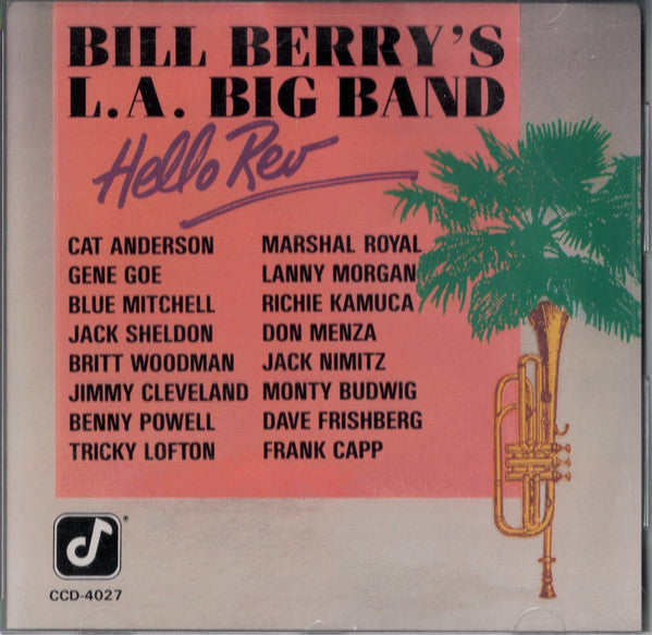 Bill Berrys LA Big Band - Hello Rev (CD Usagé)