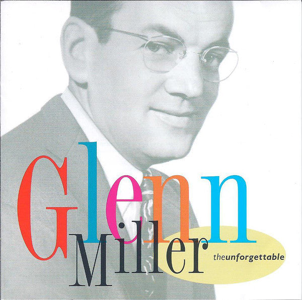 Glenn Miller - The Unforgettable Glenn Miller (CD Usagé)