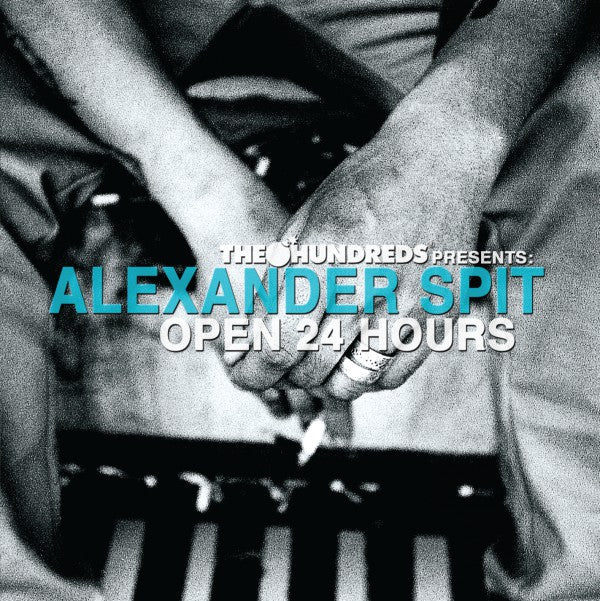 Alexander Spit - The Hundreds Presents: Open 24 Hours (CD Usagé)