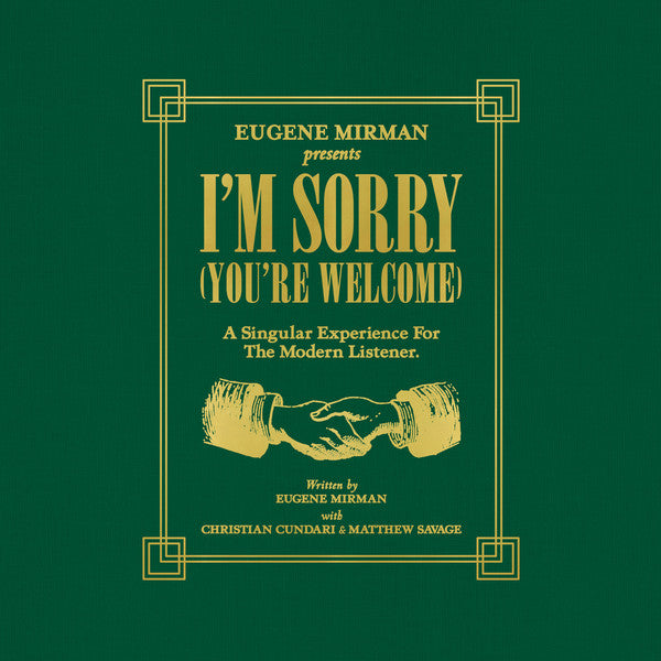 Eugene Mirman - Im Sorry (Youre Welcome) (Vinyle Neuf)