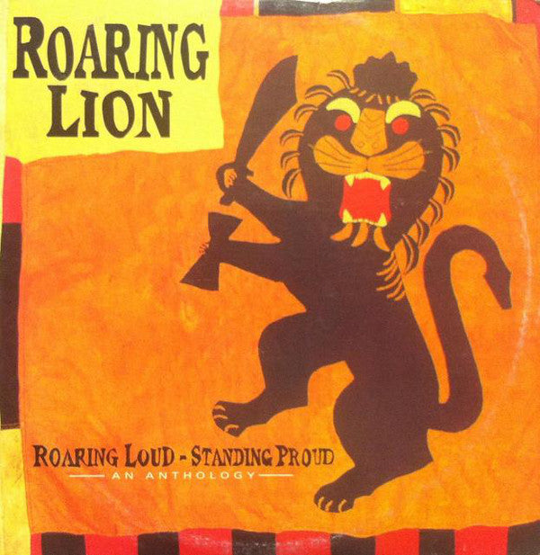 Roaring Lion - Roaring Loud Standing Proud: An Anthology (Vinyle Usagé)