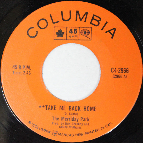 The Merriday Park - Take Me Back Home / It All Comes Back To Me (45-Tours Usagé)