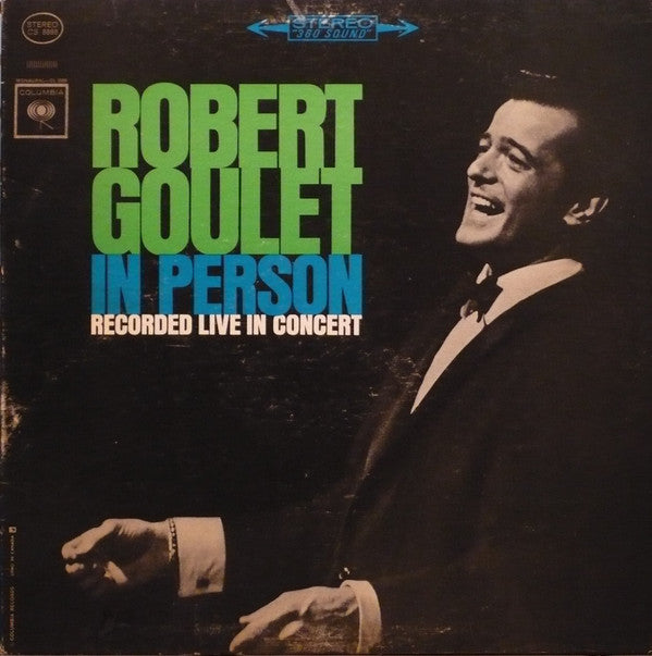 Robert Goulet - In Person Recorded Live In Concert (Vinyle Usagé)