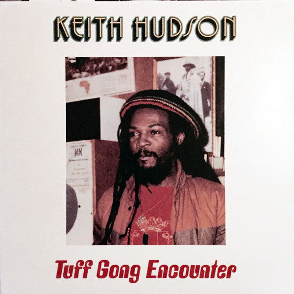 Keith Hudson - Tuff Gong Encounter (Vinyle Neuf)