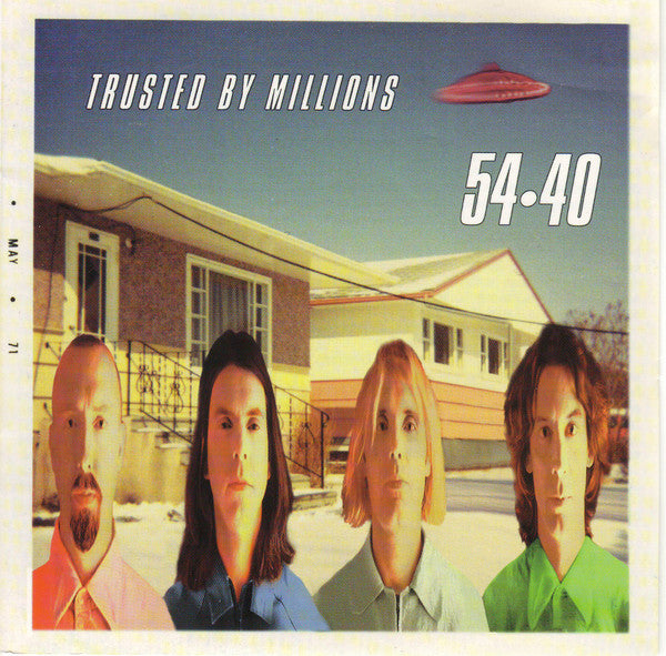 54 40 - Trusted By Millions (CD Usagé)