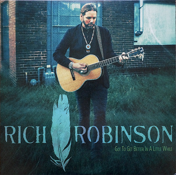 Rich Robinson - Looking Through / Got To Get Better In A Little While (Vinyle Neuf)