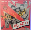 Bill Haley And His Comets  - See You Later Alligator (Vinyle Neuf)
