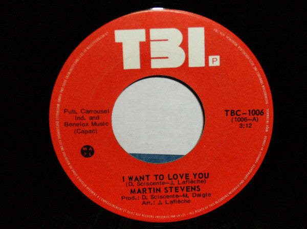Martin Stevens - I Want To Love You (45-Tours Usagé)