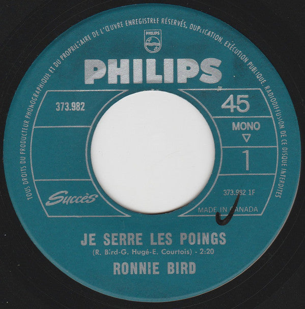 Ronnie Bird - Je Serre Les Poings (45-Tours Usagé)
