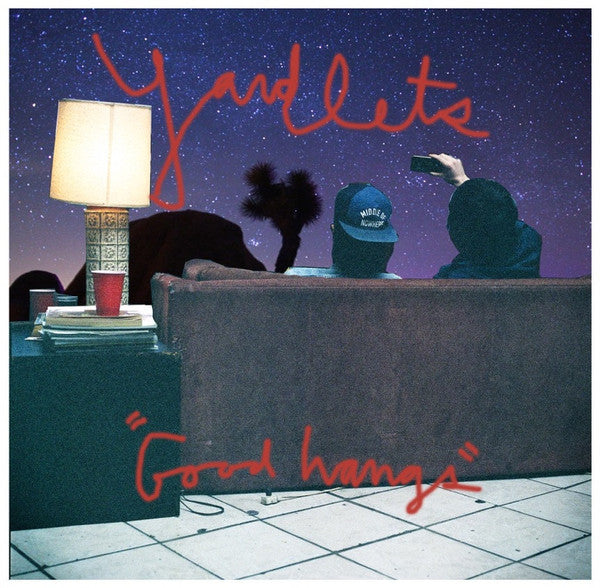 Yardlets - Good Hangs (Vinyle Neuf)