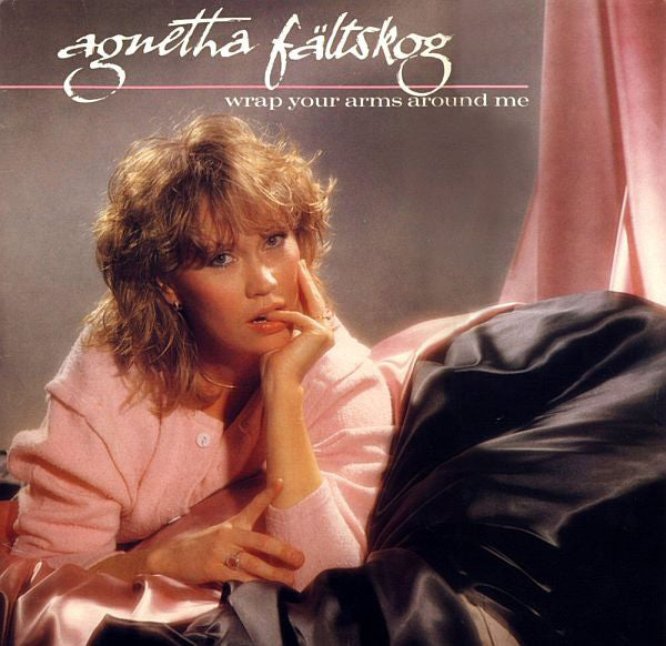 Agnetha Faltskog - Wrap Your Arms Around Me (Vinyle Neuf)