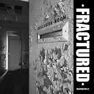 Fractured - Delapidated (Vinyle Neuf)