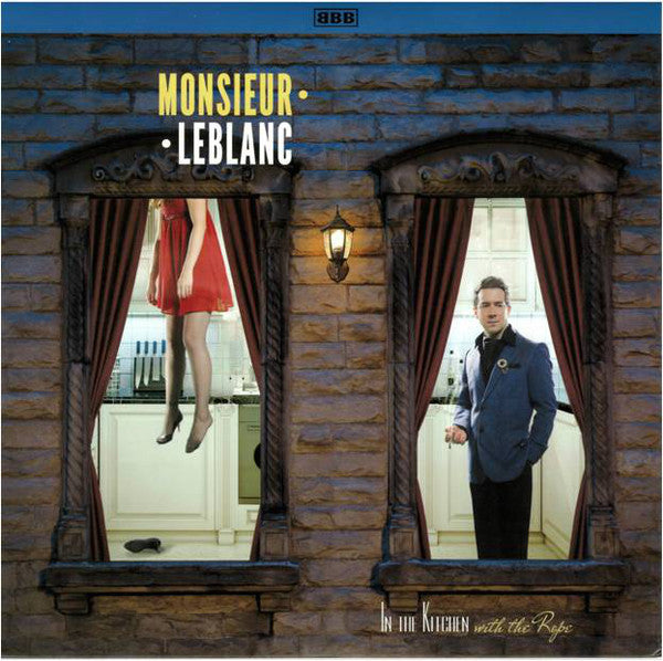 Monsieur Leblanc - In The Kitchen With The Rope (Vinyle Neuf)