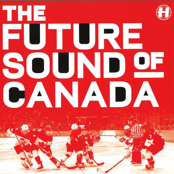 Various - The Future Sound Of Canada (Vinyle Neuf)