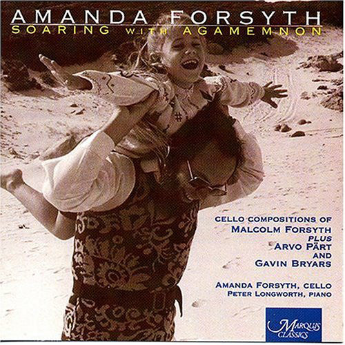 Forsyth / Part / Bryars - Soaring With Agamemnon (CD Usagé)