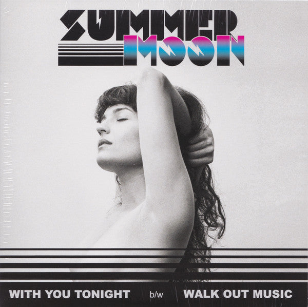 Summer Moon - With You Tonight (Vinyle Neuf)