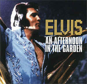 Elvis Presley - An Afternoon in the Garden (CD Usagé)