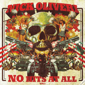 Nick Oliveri - N.O. Hits At All Vol.1 (Vinyle Neuf)