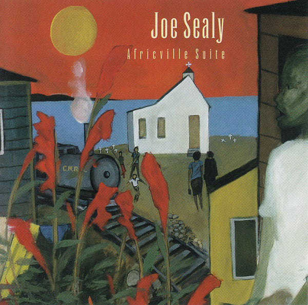 Joe Sealy - Africville Suite (CD Usagé)