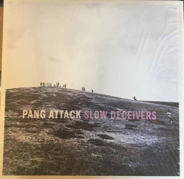 Pang Attack - Slow Deceivers (Vinyle Neuf)