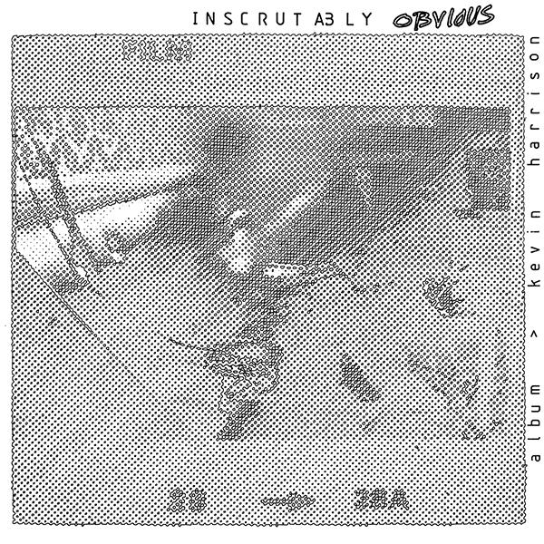 Kevin Harrison - Inscrutably Obvious (Vinyle Neuf)
