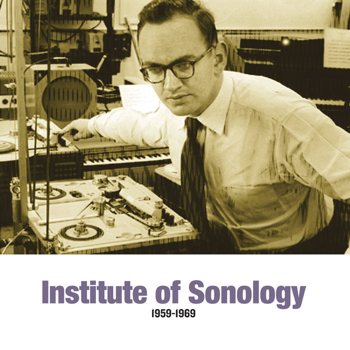 Various - Institute Of Sonology 1959-1969 (Vinyle Neuf)