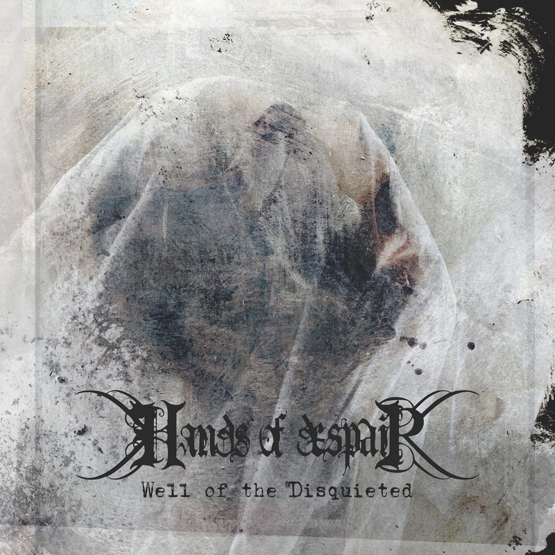 Hands Of Despair - Well Of The Disquieted (Vinyle Neuf)