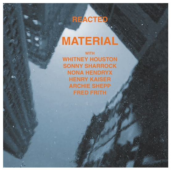Material - Reacted (Vinyle Neuf)