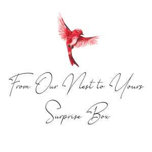 """From Our Nest to Yours"" $50 Surprise Box"