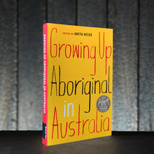 Load image into Gallery viewer, Growing Up Aboriginal in Australia - by Anita Heiss
